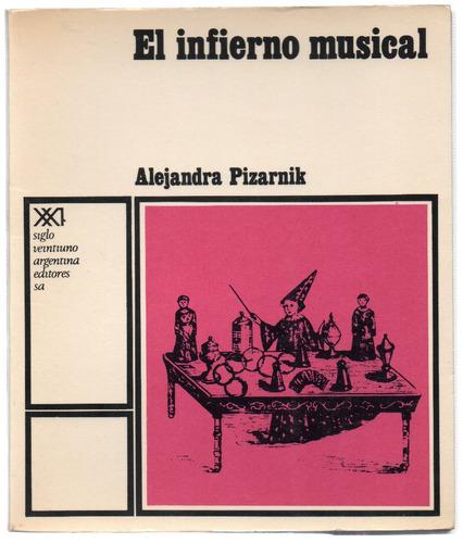 el infierno musical, de alejandra pizarnik