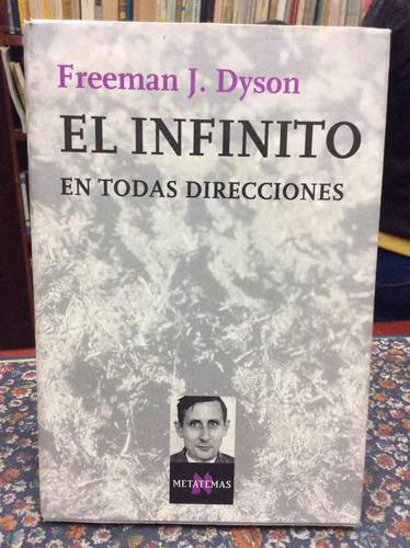 el infinito en todas direcciones por freeman dyson