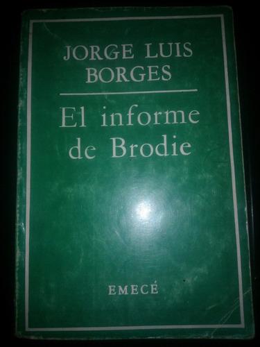 el informe de brodie. jorge luis borges. emece 1970