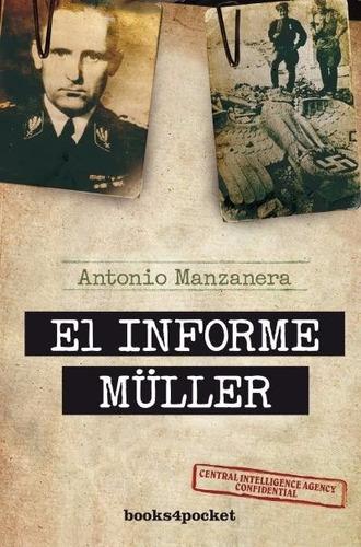 el informe müller - antonio manzanera