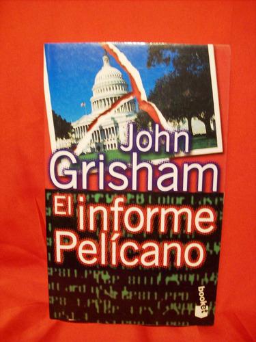 el informe pelicano john grisham editó planeta pocket españa