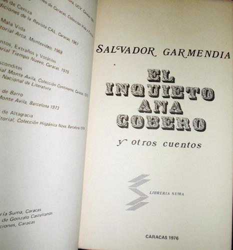 el inquieto anacobero y otros cuentos / salvador garmendia.