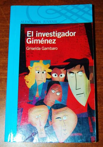 el investigador giménez - griselda gambaro
