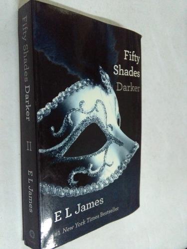 e.l. james  fifty shades darker - novela, en ingles