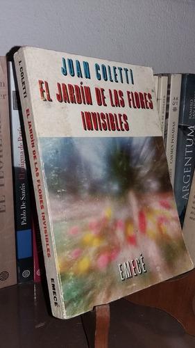 el jardin de las flores invisibles - juan coletti