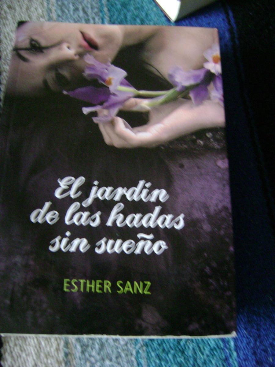 El Jardin De Las Hadas Sin Sueño. Esther Sanz. Excelente!! - $ 486,00