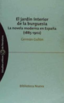 el jardín interior de la burguesía. la novela moderna en esp