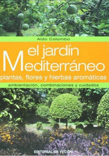 el jardín mediterráneo, aldo colombo, vecchi