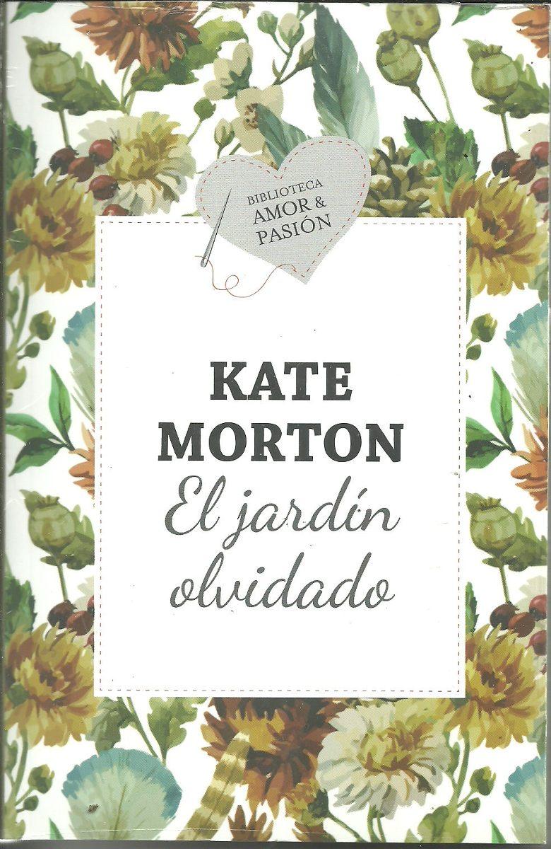 El Jardin Olvidado Kate Morton Biblioteca Amor Y Pasion 179