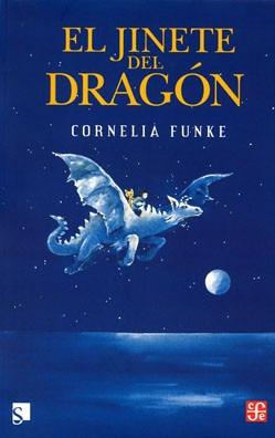 el jinete del dragón, cornelia funke, ed. fce