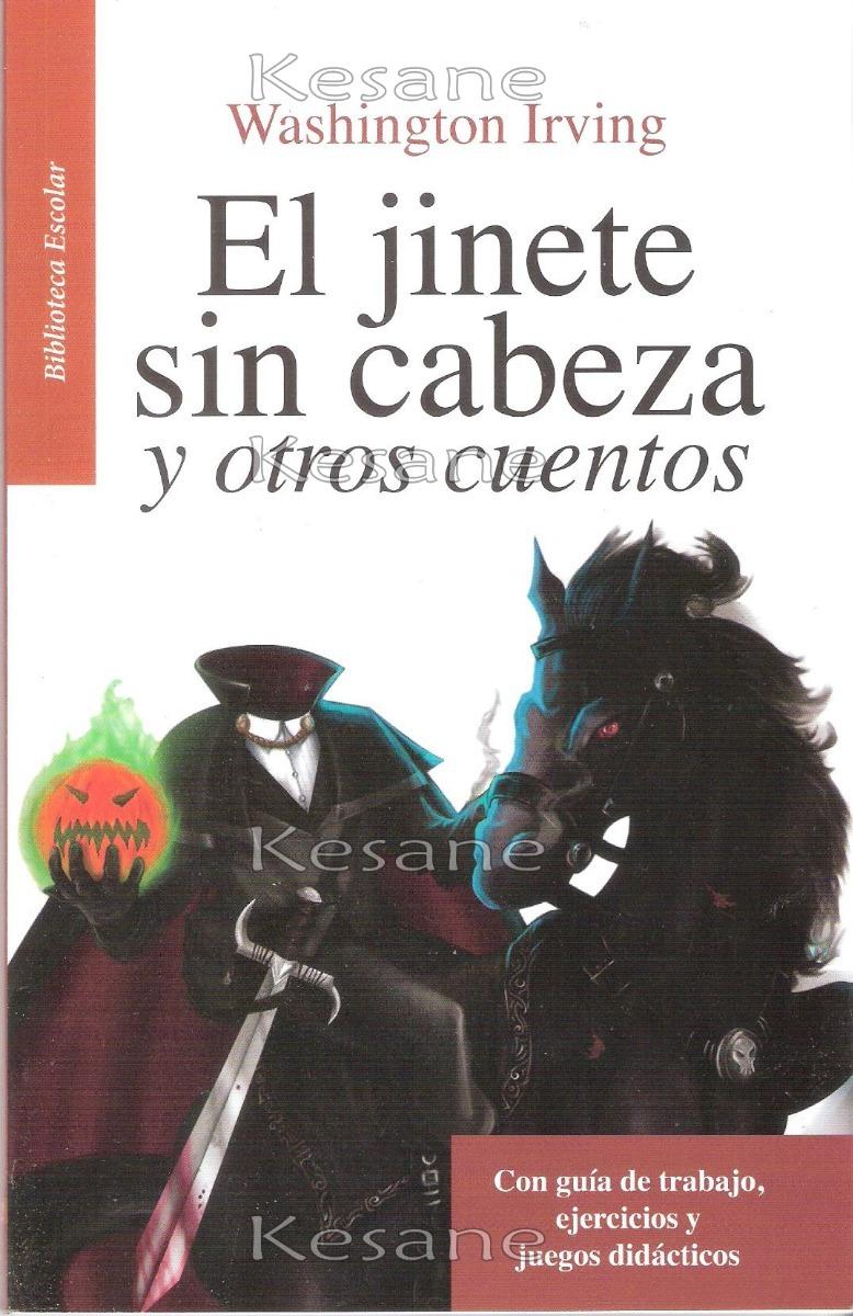 El Jinete Sin Cabeza / Libros Juveniles Literatura Escolar