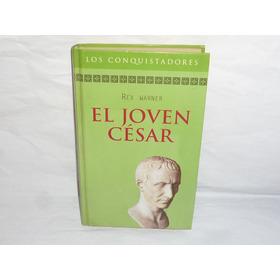 El Joven César Rex Warner