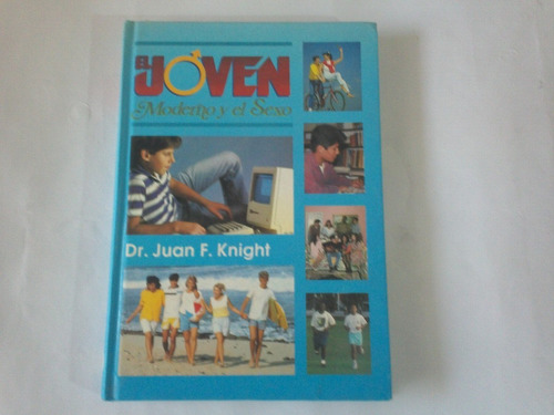 el joven moderno y el sexo dr juan knight adolescencia