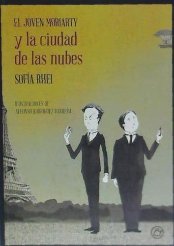el joven moriarty y la ciudad de las nubes(libro infantil y