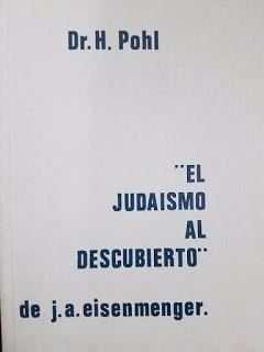 el judaísmo al descubierto / dr. h. pohl / salvador borrego