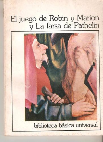 el juego de robin y marion. farsa de pathelin. teatro