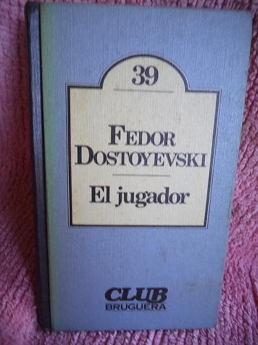 el jugador fedor dostoievski
