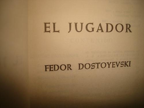 el jugador - fedor dostoyevski