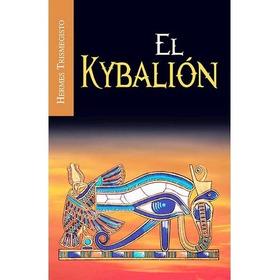 El Kybalión Hermes Trismegisto