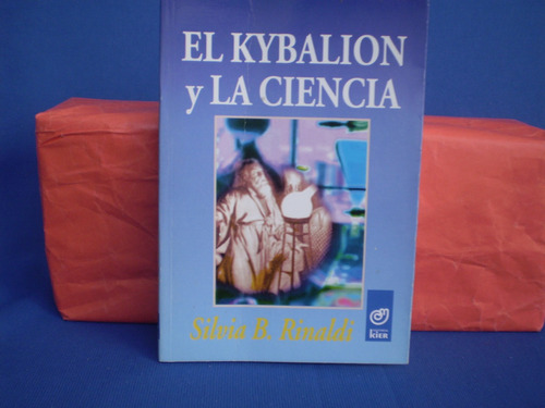 el kybalion y la ciencia  silvia rinaldi  unico igual a nuev
