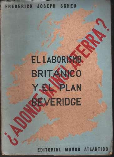 el laborismo britanico y el plan beveridge