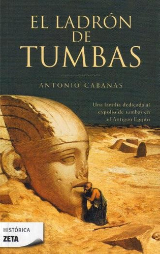 el ladrón de tumbas - antonio cabanas