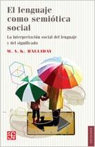el lenguaje como semiótica social, halliday, ed. fce