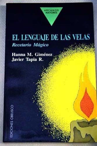 el lenguaje de las velas; recetario magico