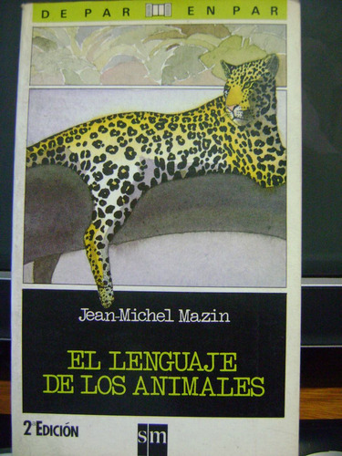 el lenguaje de los animales jean michel mazin