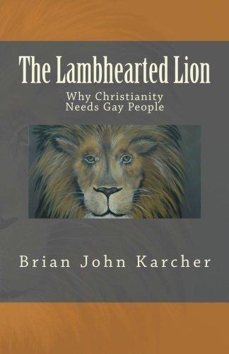 el leon de corazon de cordero por que el cristianismo necesi