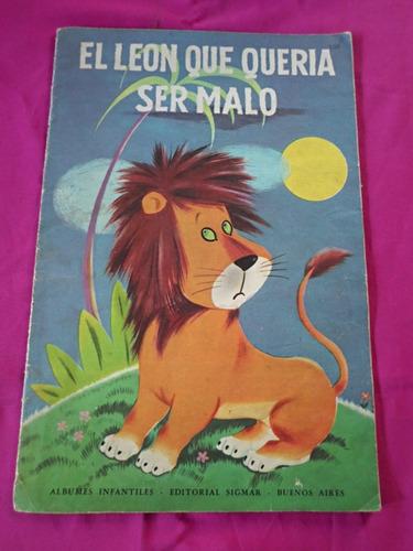 el leon que queria ser malo cuento infantil sigmar castillo