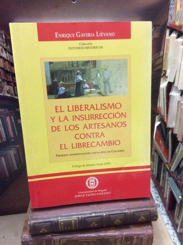 el liberalismo de los artesanos contra el librecambio.