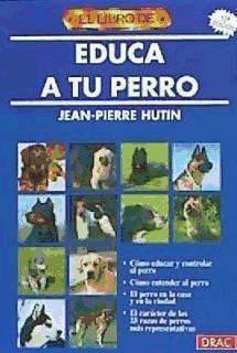 el libro de educa a tu perro(libro varios)