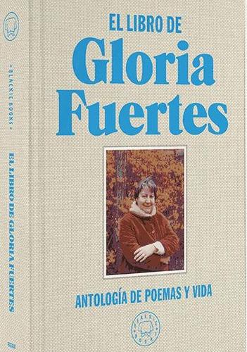 el libro de gloria fuertes: antolog¿a de poemas y vida(libro