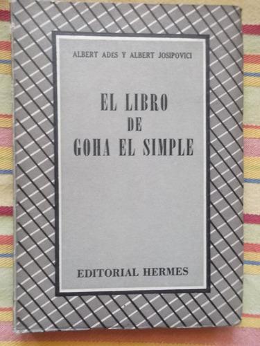 el libro de goha el simple albert ades y a. josipovici 1948