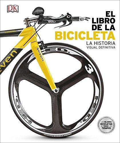 el libro de la bicicleta: la his. envío gratis 25 días