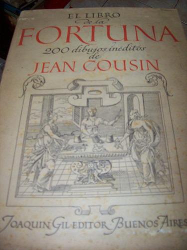 el libro de la fortuna 200 dibujos ineditos de jean cousin