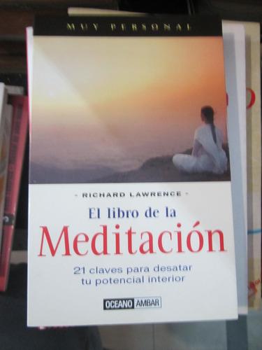 el libro de la meditacion - richard lawrence - ed: oceano