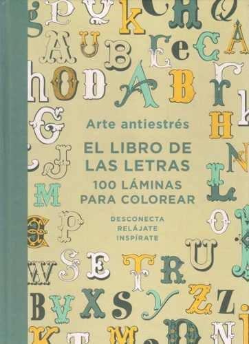 El Libro De Las Letras 100 Laminas Para Colorear