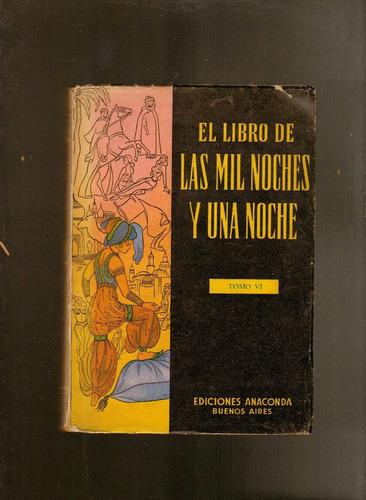 el libro de las mil noches y una noche tomo vi anaconda