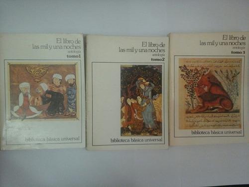 el libro de las mil y una noches - antología - 3 tomos ceal
