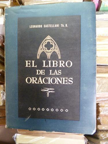 el libro de las oraciones, leonardo castellani
