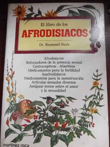 el libro de los afrodisiacos dr raymond stark ilustrado