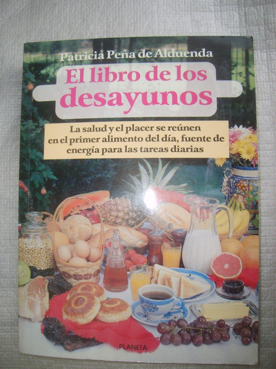 El libro de los desayunos patricia pe a recetario cocina for Libros de cocina gratis