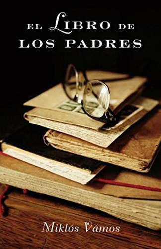 el libro de los padres de miklós vámos.