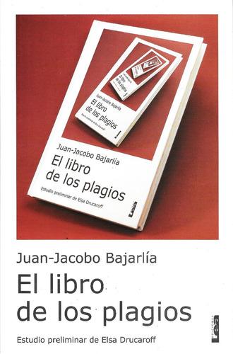 el libro de los plagios de juan jacobo bajarlia *