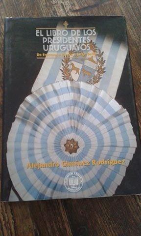 el libro de los presidentes uruguayos rivera a batlle