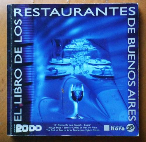 el libro de los restaurantes de buenos aires / ed. 2000