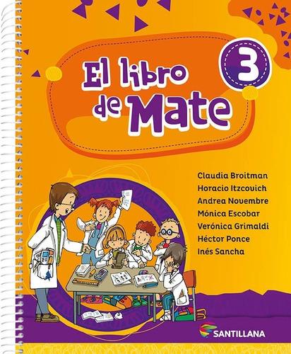 el libro de mate 3 - broitman - santillana