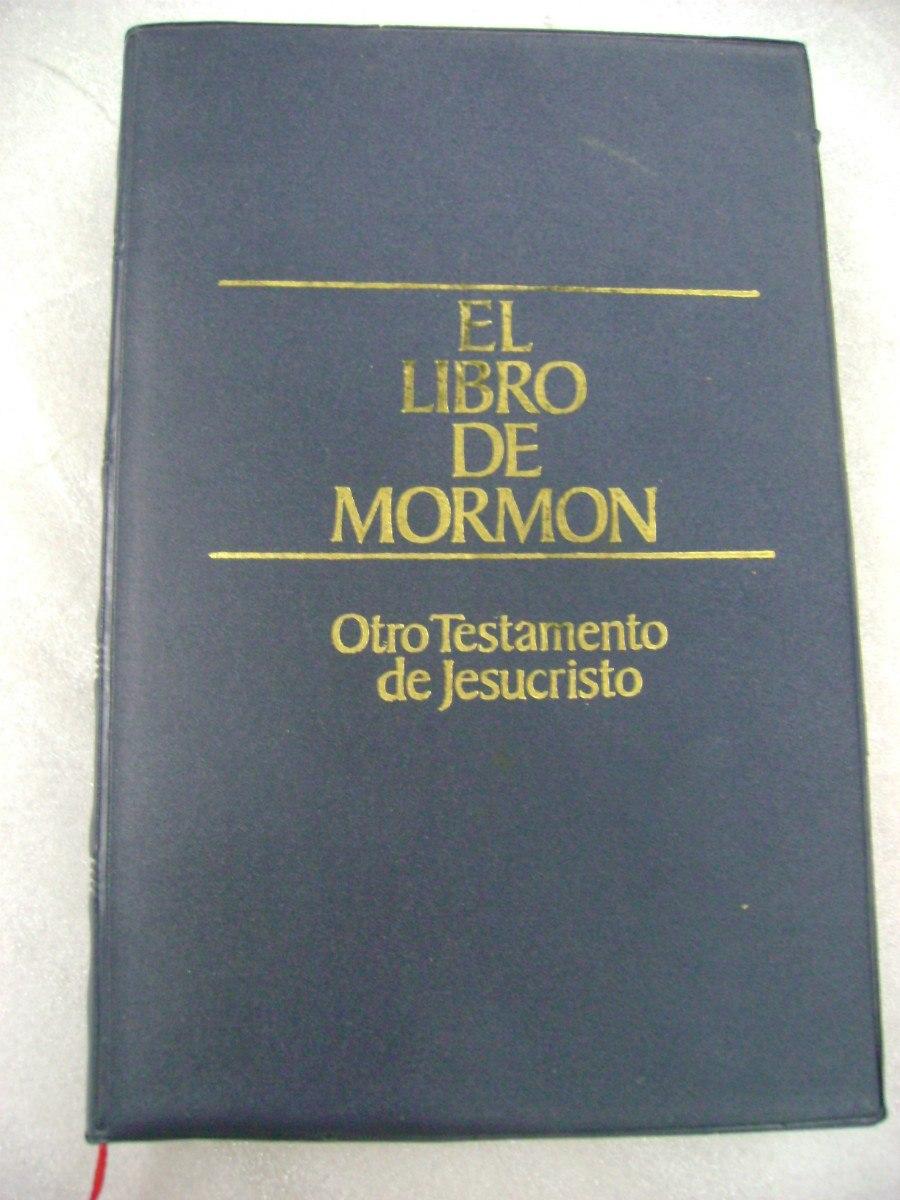 El Libro De Mormon Otro Testamento De Jesucristo - $ 80,00 en ...